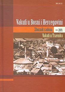 Vakufi u Bosni i Hercegovini - Zbornik radova 2019