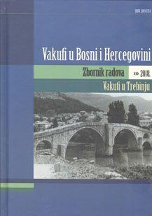 Vakufi u Bosni i Hercegovini - Zbornik radova 2018