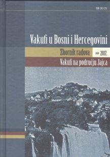 Vakufi u Bosni i Hercegovini - Zbornik radova 2017