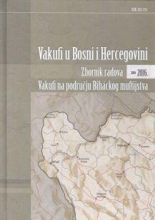 Vakufi u Bosni i Hercegovini - Zbornik radova 2016