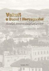 Vakufi u Bosni i Hercegovini - Bosanska verzija