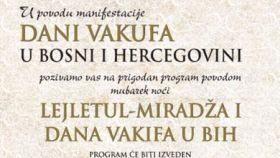 Program u povodu Lejletu-l-miradža i Dana vakifa